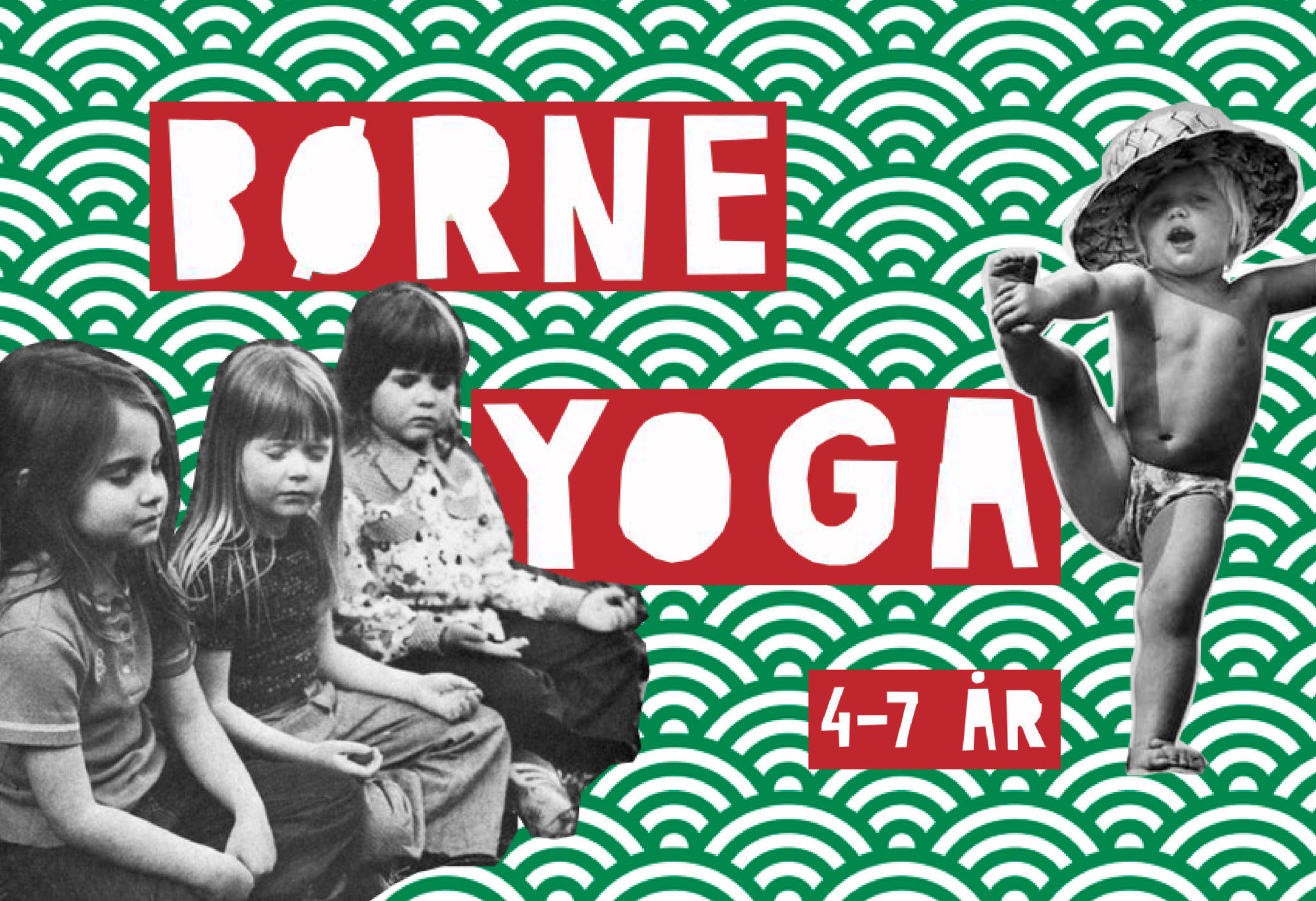 8bc85739966 juni BØRNE YOGA (4-7 år) Fra 15:45 til 16:30Vi udforsker kroppen og leger  yogaen ind gennem de forskellige stillinger. Vi skal hoppe som en frø, ...